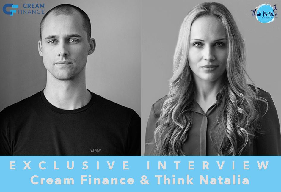 Think Natalia Interview Creamfinance Matiss Ansviesulis